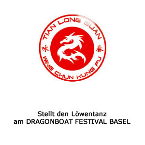 TIAN LONG GUAN - Lifestyle Kung-fu - Anbieter vom Löwentanz am DRAGONBOAT FESTIVAL BASEL
